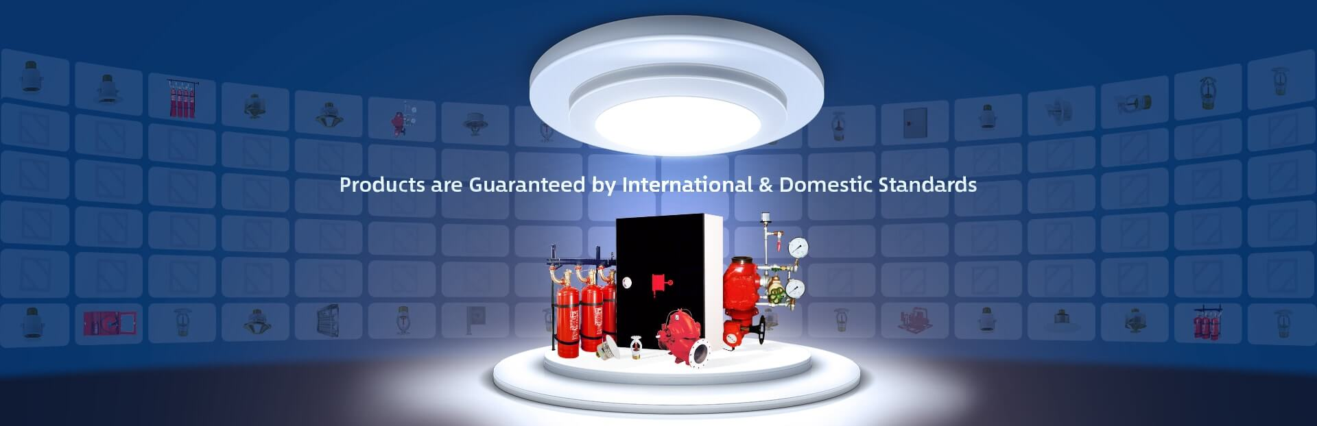 Products are Guaranteed by International & Domestic Standards